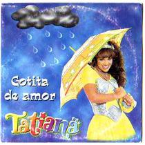 Cd Sencillo Promocional Tatiana, Gotita De Amor