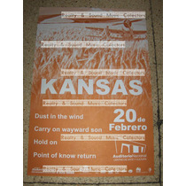 Kansas Poster Auditorio Nacional Original De Coleccion!!