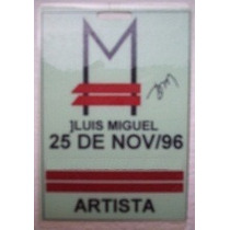 Luis Miguel Concierto Gafete All Access Pass Tour Argentina