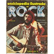 Revista Enciclopedia Del Rock $60.00 Presenta: Eric Clapton