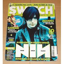 Revista Switch Nine Inch Nails Garbage Jaguares Vive Latino