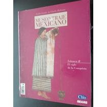 Museo Del Traje Mexicano. Revista. Volumen Ii.
