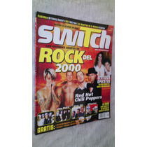 Red Hot Chili Peppers Sentidos Opuestos Revista Switch 2000