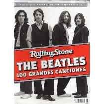 The Beatles 100 Grandes Canciones Rolling Stone