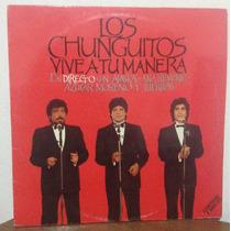 Los Chunguitos, Vive A Tu Manera, Disco Acetato Doble