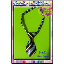 Hermosas Corbatas Para Bebes Recien Nacidos -- Largo 10cm--