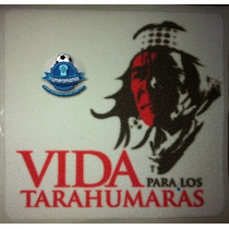 Parche Oficial De Chivas Vida Para Tarahumaras 2011-2012