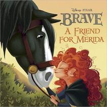 Disney Pixar Brave Un Amigo De Mérida Libro