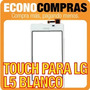 Touch Screen Para Lg L5 Color Blanco 100% Nuevo!!!!!!!!!!!!!