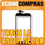 Pantalla Touch Para Lg E980h Color Negro 100% Nuevo!!!!!!!!!