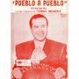 Pueblo A Pueblo Tomás Mendez Canción Ranchera