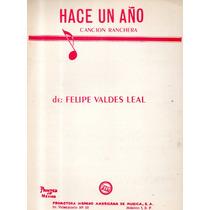 Hace Un Año Felipe Valdes Leal Canción Ranchera