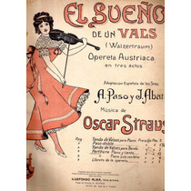 El Sueño De Un Vals (walzertraum) Oscar Straus