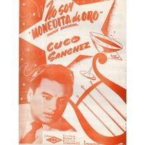 No Soy Monedita De Oro Cuco Sanchez Canción Ranchera