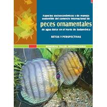 Peces Ornamentales, Pesceras, Acuarios - Libro