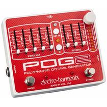 Electro Harmonix Pog 2 Generador De Octavas Poli Envíogratis