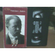 Documental Vhs Mexico Siglo Xx, Francisco I. Madero