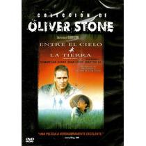 Dvd Entre El Cielo Y La Tierra ( Heaven & Earth ) 1993 - Oli
