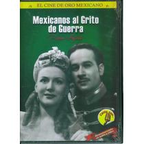Mexicanos Al Grito De Guerra / Formato Dvd