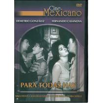 Para Todas Hay. Sonia Infante Y Hector Suarez. En Dvd.