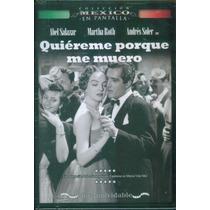 Quiereme Porque Me Muero. Andres Soler. Formato Dvd
