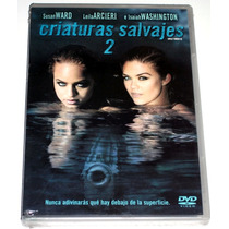 Dvd: Criaturas Salvajes 2 / Wild Things Ii (2004) Css