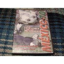 Dvd La Historia De Los Mundiales Volumen 2 Mexico 70