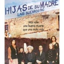 Hijas De Su Madre Las Buen Rostro Pelicula Semi Envio Gratis