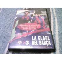 Las Clases Del Barsa Volumen 3 ...futbol