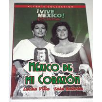 Dvd: México De Mi Corazón (1964) Lola Beltran, Lucha Villa