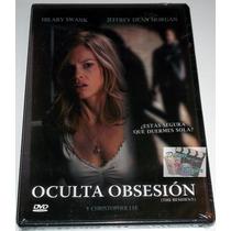 Dvd Oculta Obsesion (2011) Hilary Swank, Jeffrey Dean Morgan