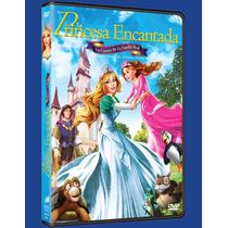 La Princesa Encantada; Cuento Familia Real (dvd Barbie)nuevo