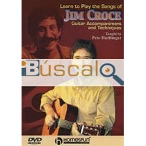 Dvd - Learn To Play The Songs Of Jim Croce | Pe...