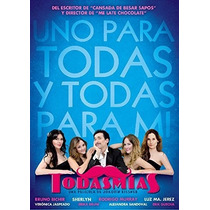 Todas Mias , Bruno Bichir , Pelicula Mexicana En Dvd