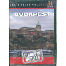 Ciudades Ocultas Budapest. The History Channel. Formato Dvd