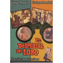 El Despertar Del Lobo. Silvia Pinal Y Enrique Rambal. En Dvd
