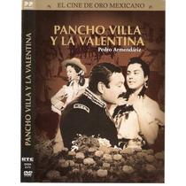 Cine Mexicano Pancho Villa Y La Valentina Pedro Armendariz