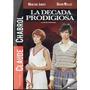 La Decada Prodigiosa / Cleccion Claude Chabrol