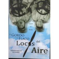 El Gordo Y El Flaco / Locos Del Aire
