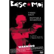 Baise Moi, En Frances Con Subtítulos En Ingles, Dvd