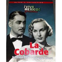 Dvd La Cobarde Con Ernesto Alonso E Irasema Dilián