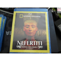 National Geographic Nefertiti Y La Dinastia Perdida Blu Ray