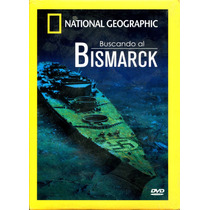 Dvd Buscando Al Bismarck National Geographic - Peter Schnall