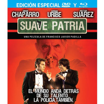 Dvd Blu Ray Combo Suave Patria Chaparro Adrian Uribe Suarez