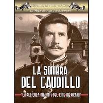 La Sombra Del Caudillo - López Tarso 1960