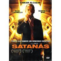 Dvd Satanas ( 2007 ) - Andres Baiz / Damian Alcazar / Marcel