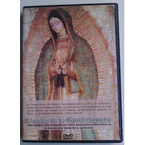 El Andar De La Guadalupana Documental Virgen D Guadalupe Dvd