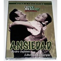 Dvd Ansiedad 1953, Pedro Infante, Libertad Lamarque, Vjr