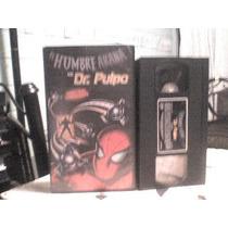 Pelicula Vhs El Hombre Araña Vs. Dr. Pulpo