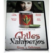 Dvd Chiles Xalapeños (2008) Iran Castillo, Dalia Perez, Vjr